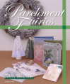 Parchment Fairies 2009